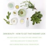 Skin Beauty -How to Get That Radiant Look